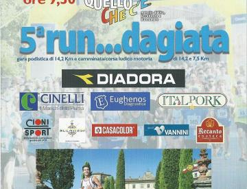 Domenica al via la Run...dagiata numero 5